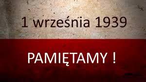flaga biało-czerwona, na górnej białej części data: 1 września 1939, na czerwonym tle dużymi literami Pamiętamy!